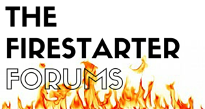 The Firestarter Forums