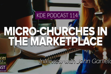 KDE Podcast 114: Micro-Churches in the Marketplace